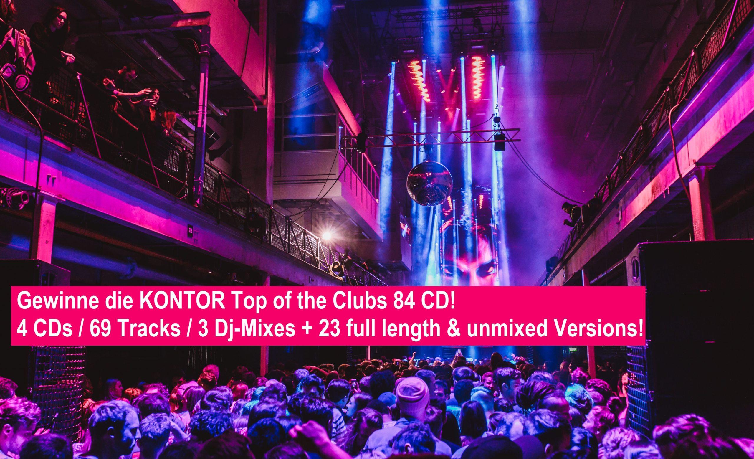 Gewinne die KONTOR Top Of The Clubs 84 CD!